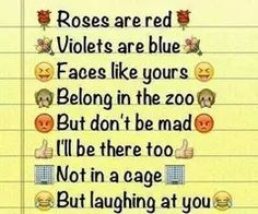 Funny love poems hilarious roses 63 Ideas for 2019 Funny Poems, Funny Texts Jokes, Text Jokes, Funny School Jokes, Some Funny Jokes, Really Funny Memes, Funny Facts, Bff Quotes, Badass Quotes