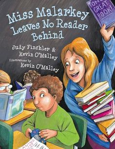 Miss Malarkey Leaves No Reader Behind. This book gets everyone excited about what reading can do for you, and helps students think about good fit books .perfect for the start of school!