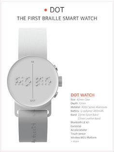 Assistive Technology: Dot A Braille Smart Watch For Blind People. Pinned by SO Blinds Design, Wearable Device, Wearable Technology, Assistive Technology, Learn To Read, Disability, Cool Watches, Smart Watch, Industrial Design