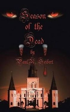 books and magazines: New Season Of The Dead By Paul R. Seibert Hardcover Book (English) Free Shipping -> BUY IT NOW ONLY: $31.76 on eBay!
