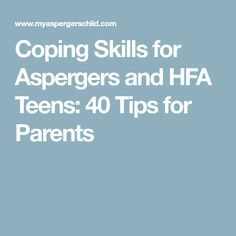 Coping Skills for Aspergers and HFA Teens: 40 Tips for Parents Autism Teens, Adhd And Autism, Teen Mental Health, Mental Health Journal, Coping Skills Activities, Activities For Teens, Aspergers Test, Autism Articles, Autism