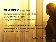 #abrahamhicks #alignment #clarity