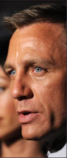 Daniel Craig...I like blue eyes men ....