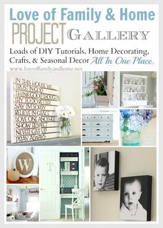 Project Gallery - Love of Family & Home. Loads of DIY tutorials, Home Decorating, Crafts, & Seasonal Decor all in one place!