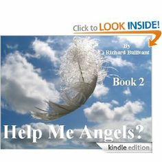 Help Me Angels? (Book 2): More Earthly Encounters with Angels - Wings Optional by Richard Bullivant. $3.58. 35 pages. Author: Richard Bullivant