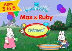 Max & Ruby! Science