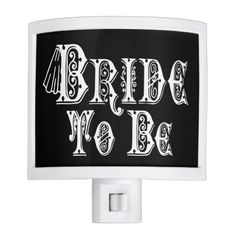Bride To Be With Veil, Fancy White Type Nite Lites   •   This design is available on t-shirts, hats, mugs, buttons, key chains and much more   •   Please check out our others designs at: www.zazzle.com/ZuzusFunHouse*