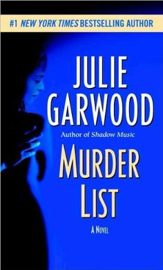 Murder List: A Novel by Julie Garwood,http://www.amazon.com/dp/0345453832/ref=cm_sw_r_pi_dp_FntIsb0HV5CZ1FME