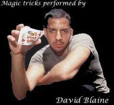 David Blane is the real deal, his magic is astonishing to say the least...