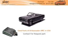 If You Are Search for Parts of Ambassador AMC Market in USA by Manufacturer ? Zaxon auto parts offers a wide selection of Used Parts of Ambassador AMC Market USA by Manufacturer , so you can Used Auto Parts in USA by Car Manufacturer at a great price. Visit http://ipt.pw/3Qz3Rx
