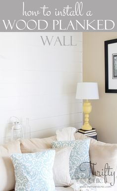 Thrifty and Chic - DIY Projects and Home Decor... Plank your Wall!!!