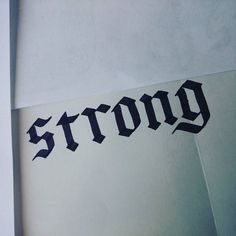 #strong #gothic #calligraphy