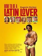 How To Be A Latin Lover 2017 Dvdscr Full Movie Watch Online Free