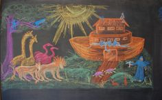 Waldorf ~ 3rd grade ~ Old Testament Stories ~ Noah's Ark ~ chalkboard drawing