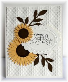 The card - sentiment is from SU - oval is a SU embossing folder punched out with a scallop oval punch. Flowers and leaves are die cu. Making Greeting Cards, Greeting Cards Handmade, Handmade Birthday Cards, Happy Birthday Cards, Sunflower Cards, Embossed Cards, Beautiful Handmade Cards, Cute Cards, 3d Cards