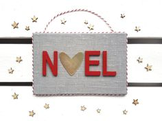 NOEL Christmas sign Scandinavian Christmas by HavenOfHarmony Christmas Signs, Christmas Themes, Handmade Christmas Decorations, Scandinavian Christmas, Handmade Items, Handmade Gifts, Beautiful Christmas, Best Gifts, My Etsy Shop