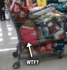 Meanwhile at Walmart...You'll see the parent of the year!
