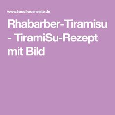 Rhabarber-Tiramisu - TiramiSu-Rezept mit Bild