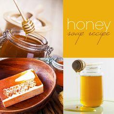 Honey Soap Recipe