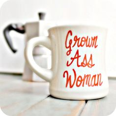 Funny Mug coffee tea cup diner mug red white hand painted grown ass woman for her womens