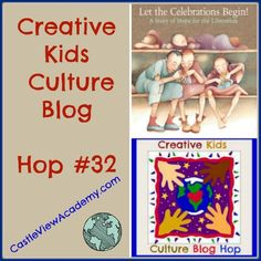 Please join us, the Creative Kids Culture Blog Hop link-up begins on the third Sunday of each month. This month I'm featuring Let The Celebrations Begin!