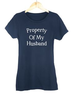 Property Of My Husband Womens T-Shirt – Get2Wear #wife #tshirt #funny #gift