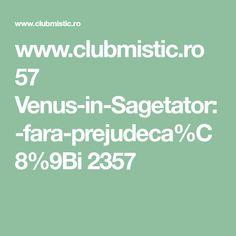 www.clubmistic.ro 57 Venus-in-Sagetator:-fara-prejudeca%C8%9Bi 2357