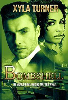 BOMBSHELL by Xyla Turner http://www.amazon.com/dp/B00WZYKQ62/ref=cm_sw_r_pi_dp_seLPvb0EKJ8FK
