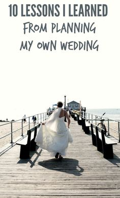 10 Lessons I Learned From Planning My Own Wedding.  Hindsight is 20/20, right?  So, if you can learn from my mistakes and takeaway from my tips, my hope is that you'll be able to truly enjoy the planning process and remember with fondness your special day. #WeddingTips
