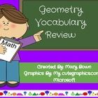 This packet contains everything you will need to review geometry terms for a week. This packet focuses vocabulary associated with angles, triangles...