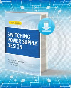 Free Book Switching Power Supply Design Third Edition By Abraham I. Pressman and Keith Billings, Taylor Morey pdf. Electronics Mini Projects, Power Electronics, Electronics Basics, Electronic Circuit Projects, Electronics Components, Electrical Engineering Books, Electronic Engineering, Electrical Wiring, Mind Games Quotes