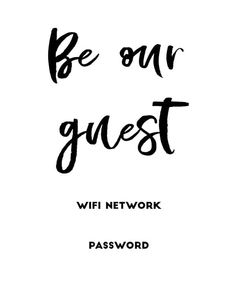 Free Wifi Password, Wifi Password Printable, Templates Printable Free, Free Printables, Wi Fi, Sign In Sheet Template, Decorating On A Dime, Write It Down, Brian Head