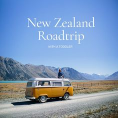 New Zealand Roadtrip with a Toddler - The Route/Marta Greber
