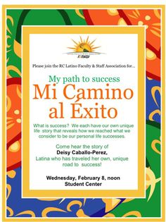 Don't miss Mi Camino al Exito - My Path to Success this afternoon at Reedley College!  #Reedley #Talks