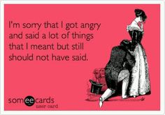 The Irish temper gets me in trouble all too often...