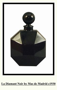 Le Diamant Noir by Mas de Madrid: launched in the black glass octagonal bottle that looks nearly identical to that of the Le Dandy bottle above, has flattened panel in the center, covered w/ a gilt foil label. Black Perfume, Lovely Perfume, Madrid, Vanity Design, Vintage Perfume Bottles, Pill Boxes, Cleopatra, Black Glass, Vintage Black