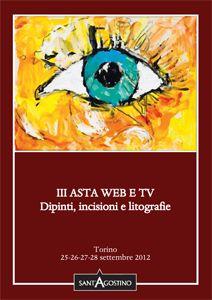III asta Web e Tv  (25-28 settembre 2012)