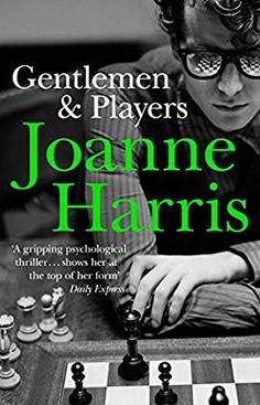 Gentlemen & Players by Joanne Harris