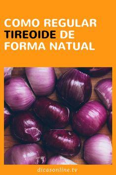 Receita natural para regular tireoide Diabetes, Herbal Medicine, Home Remedies, Herbalism, Health Fitness, Vegan, Vegetables, Food, Thyroid Diet