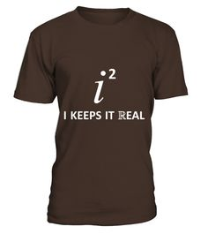 I Keeps It Real T Shirts  #gift #idea #shirt #image #funny #job #new #best #top #hot #high-school