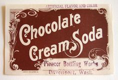 Chocolate Cream Soda - vintage soda label