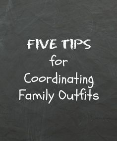 Tips for Family Photo Outfits