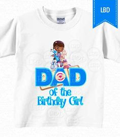 Doc Mcstuffins Birthday Shirt Dad of the by lovebuggydesigns