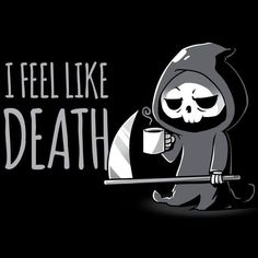 f8e25628 Get the black I Feel Like Death t-shirt only at TeeTurtle! Exclusive  graphic designs on super soft cotton tees.