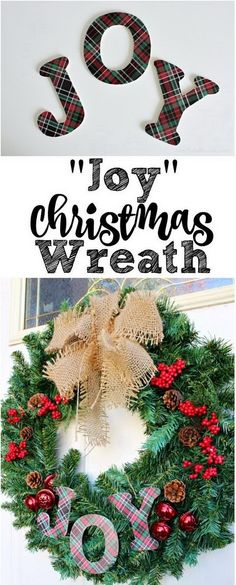 Make this simple and beautiful Joy Christmas wreath in no time! You can customize the color scheme to fit into any decor. No holiday decor is complete without some sort of Christmas wreath. Diy Christmas Decorations Easy, Christmas Wreaths To Make, Christmas Holidays, Christmas Crafts, Christmas Ideas, Holiday Ideas, Merry Christmas, Burlap Christmas, Christmas Brunch