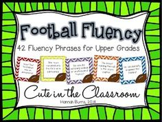 Football Fluency Phrases - Fluency Practice for the Upper Grades FREEBIE Perfect for Fall literacy centers
