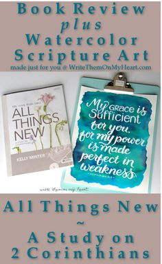 A Book Review of All Things New - Plus Printable! Going deep into #2Corinthians #biblestudyreview #scriptureart