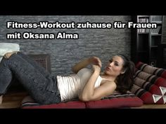 Fitness Workout zuhause für Frauen von Oksana Alma - KARL-ESS.COM Butt Workout, At Home Workouts, Fitness, Youtube, Woman, Home Workouts, Butt Workouts, Youtubers, Youtube Movies