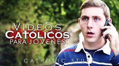 Videos Catolicos Para Jóvenes