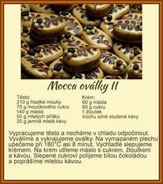 Mocca oválky Christmas Candy, Christmas Baking, Christmas Cookies, Candy Recipes, Sweet Recipes, Czech Recipes, Confectionery, Oreo, Sweet Tooth